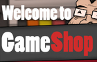 Welcome To Gameshop