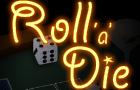 Roll 'a' Die