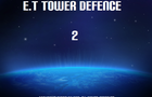E.T Tower Defence 2