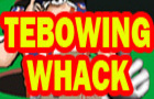 Tebowing Whack