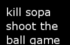shoot the ball sopa
