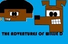 The Adventures of WillieD