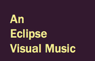 Eclipse; Visual Music