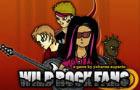 Wild Rock Fans