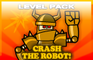 Crash the Robot - 2