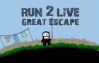 Run 2 Live - Great Escape