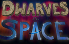 Dwarves in Space by Elvidian
