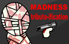 Madness Tribute-ification by toxicdevil93