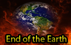 End of the Earth!