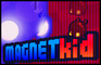 MAGNETkid