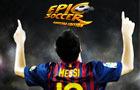 Epic Soccer: Barcelona