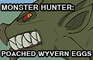 MH: Poached Wyvern Eggs
