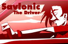 Savlonic : The Driver