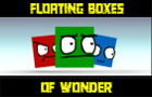 Floating Boxes of Wonder