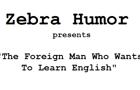 Zebra Joke: Foreign Man