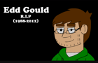 Edd you will be missed by cbkanimation