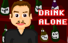 Drink Alone by goblinclub