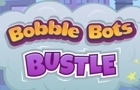 Bobble Bots Bustle!