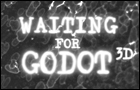 Waiting for Godot 3D by tkalec
