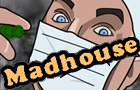 Madhouse by Halome