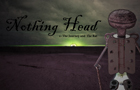 Nothing Head Ep.1