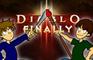 Diablo 3...finally!