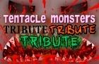 Tentacle Monsters TTT
