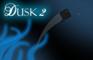 Dusk 2