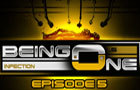 Being One - Episode 5 by Psionic3D