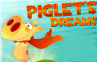 Piglet's Dreams by PigletsDreams
