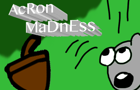 Acorn Madness by mintcx