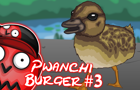 Pwanchi Burger Episode 3