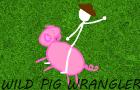 Wild Pork Wrangler