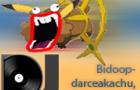 Bidoopdarceakachu I Choos
