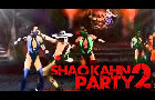 Shao Kahn Party 2