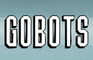 Gobots