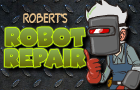 Roberts Robot Repair by Wallross