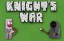 Knight's War part 1