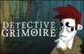 Detective Grimoire - Demo