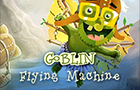 Goblin Flying Machine