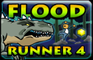 Flood Runner 4