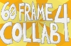 60 Frame Collab 4 by Carr77