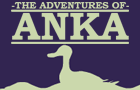 The Adventures of Anka by UPTX