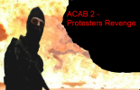 ACAB 2-Protesters Revenge by alexandertvgr
