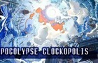Apocolypse Clockopolis I by lysdexiclock