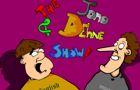 The Jono &amp; Dehne Show #1 by spratcliffe