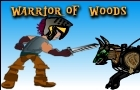 Warrior of woods