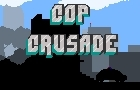 Cop Crusade by Schulles