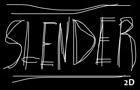 Slender 2D