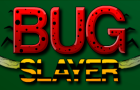 Bug Slayer by tremorgames